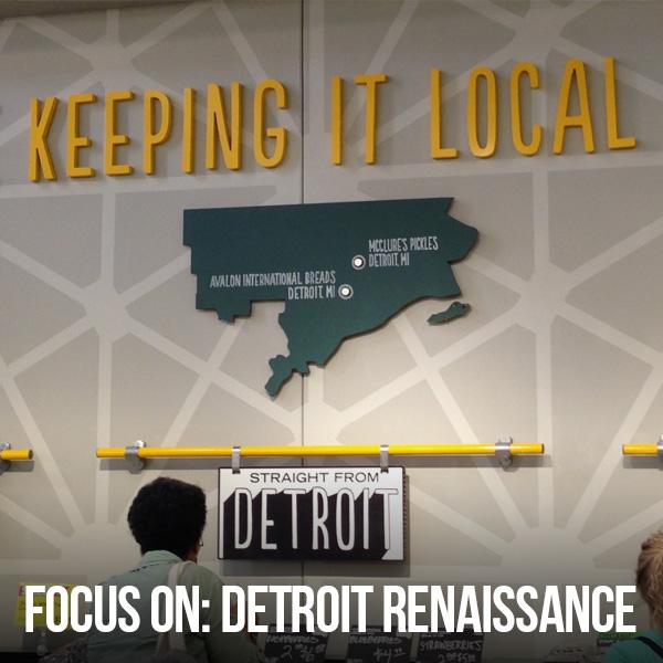 Focus On: Detroit Renaissance